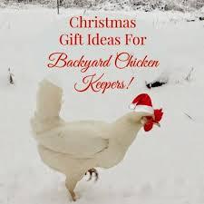 Backyard Gift Ideas Linn Acres Farm Christmas Gift Ideas For The Backyard Chicken Keeper