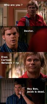 Lost Memes Tv - funny dexter tv pictures 6