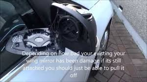 how to replace a damaged wing mirror on a ford focus in 1080p