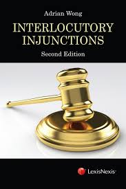 lexisnexis user guide interlocutory injunctions 2nd edition lexisnexis singapore store