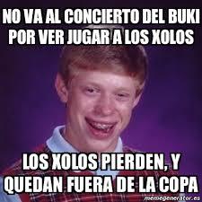 Memes Del Buki - meme bad luck brian no va al concierto del buki por ver jugar a