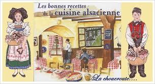 cuisine alsacienne traditionnelle choucroute alsacienne traditionnelle tout le monde à table