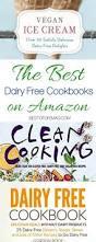 best dairy free cookbooks on amazon the best of life magazine