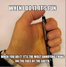 Pen Meme - the truth about pen clicking meme by yerawizardmiranda memedroid