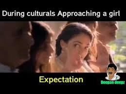 approaching a girl expectation vs reality marana kalai