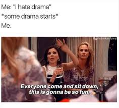 dramafire twitter 21 memes you ll appreciate if you secretly live for the drama