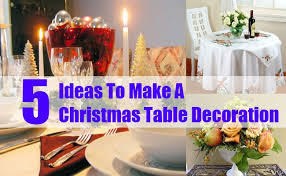 christmas table decorations to make how to make a christmas table decoration ideas for christmas table