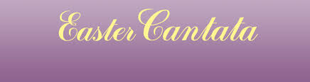 easter cantatas for church easter cantata at all sunday services united methodist