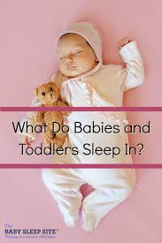 How To Get Your Baby To Sleep In The Crib by What Do Babies And Toddlers Sleep In The Baby Sleep Site Baby