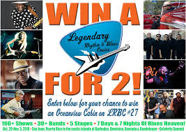 win a cruise for 2 enter now legendary rhythm blues cruise