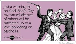 April Fools Day Meme - 17 april fools day memes that are better than pranks