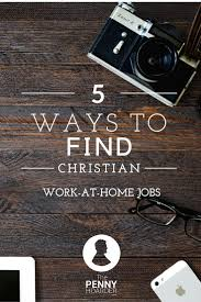 home based graphic design jobs looking for faith based work 5 ways to find christian work at