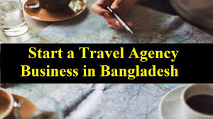 how to start a travel agency images How to start a travel agency business in bangladesh business jpg