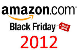 amazon deals black friday 2012 black friday cyber monday what they are and why they are important