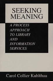 Seeking Meaning Seeking Meaning A Process Approach To Library And Information