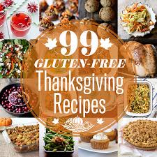 99 gluten free thanksgiving recipes tasty yummies