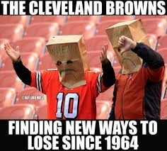Cleveland Brown Memes - 26 best memes of the cleveland browns finding new ways to lose