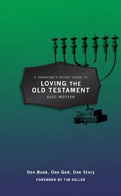 a christian u0027s pocket guide to loving the old testament one book