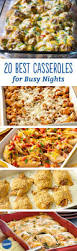 Sunday Dinner Recipes Ideas 20 Best Casseroles For Busy Nights Casserole Dinners And Gaming