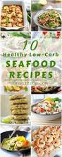 10 healthy low carb seafood recipes thefitblog