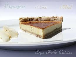 eryn folle cuisine tarte aux noix roquefort miel eryn et sa folle cuisine