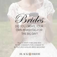 wedding cake hashtags new wedding trends special hashtags for the big day blackbride