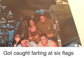 Six Flags Meme - 011 13allise got caught farting at six flags funny meme on sizzle