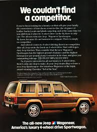 vintage jeep ad we couldn u0027t find a competitor ad jeep cherokee circa 1984