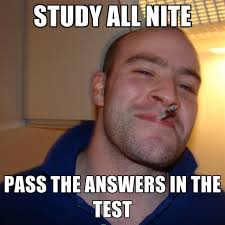 Test Meme - study all nite pass the answers in the test create meme