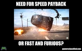 Fast Meme - meme can t tell if it s need for speed or fast furious gamers