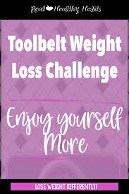 enjoy yourself toolbelt tuesday challenge 1 enjoy yourself more real healthy