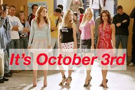 October 3rd Meme - the top 10 mean girls moments in gifs because it s october 3rd