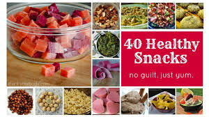 40 healthy snacks eat up guilt free