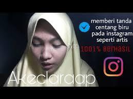 Cara Membuat Akun Instagram Resmi Seperti Artis | cara memverifikasi akun instagram memberi centang biru di instagram