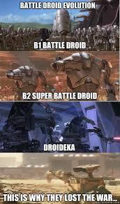 Droid Meme - reedmans battle droid evolution memes quickmeme