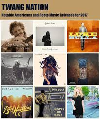twang nation the best in americana music americana u0026 roots