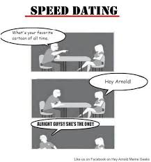 Geek Speed Dating Meme - heyarnoldmemes