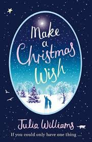 the christmas wish make a christmas wish a heartwarming witty and magical festive