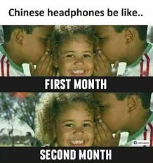 Chinese People Meme - dopl3r com memes chinese headphones be like first month second
