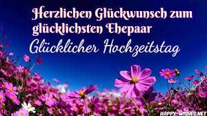 wedding wishes german happy marriage anniversary wishes in german happy wishes