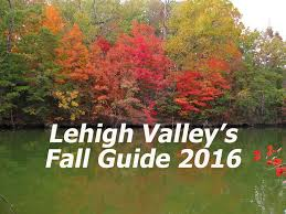 lehigh valley fall guide 2016 lehigh happening