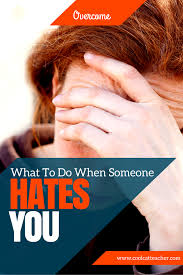 quotes about being strong when someone hurts you what to do when someone hates you via coolcatteacher
