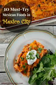 top 10 cuisines of the 10 must try foods in mexico city