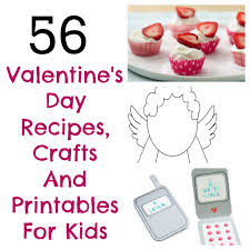 56 valentine u0027s day arts and crafts printables and snack ideas for