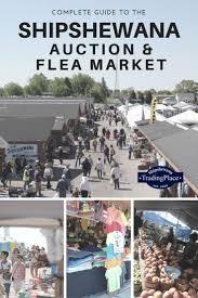 best 25 flea market indiana ideas on pinterest flea market