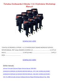 yamaha outboard service manual 2004 tohatsu outboards 2 stroke 1 2 cylinders work by marlena railey