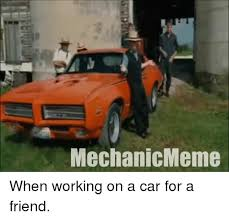 Car Mechanic Memes - 25 best memes about cars mechanic meme and memes cars