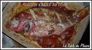 cuisiner le merou poisson entier au four la table des plaisirs