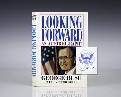 looking forward george bush autobiography first edition signed