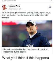 Niners Memes - suggested post niners wire sponsored as other jobs get closer to